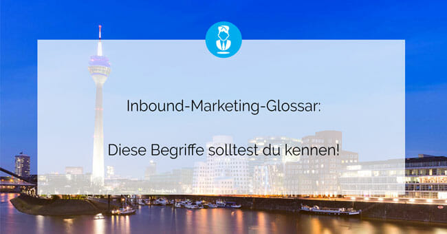 Inbound-Marketing-Glossar